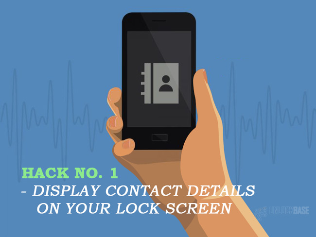 Hack #1: Display contact details on your lock screen
