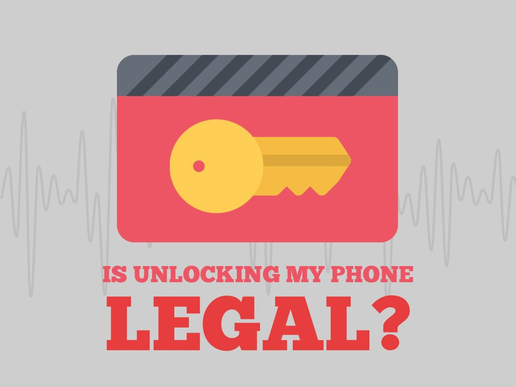 is unlocking my phone legal