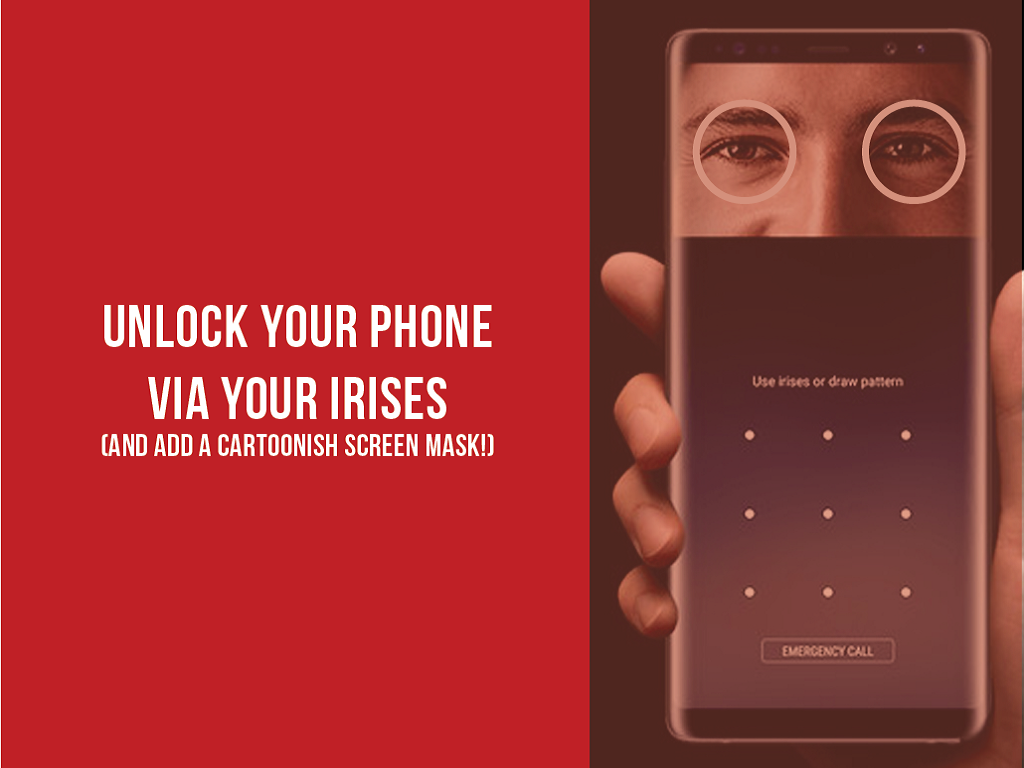 Top 3 Tips and Tricks to Master Your Samsung Galaxy S8 or S8 Plus : Unlock Your Phone via Your Irises