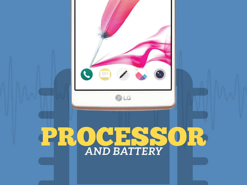 Great Phones We Unlock: LG G Stylo (MS631) from MetroPCS : Processor and Battery