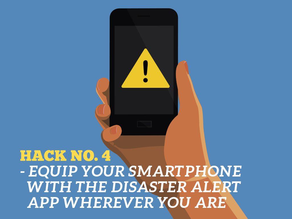 The Ultimate Phone Hacks for Millennials : Disaster Alert APP