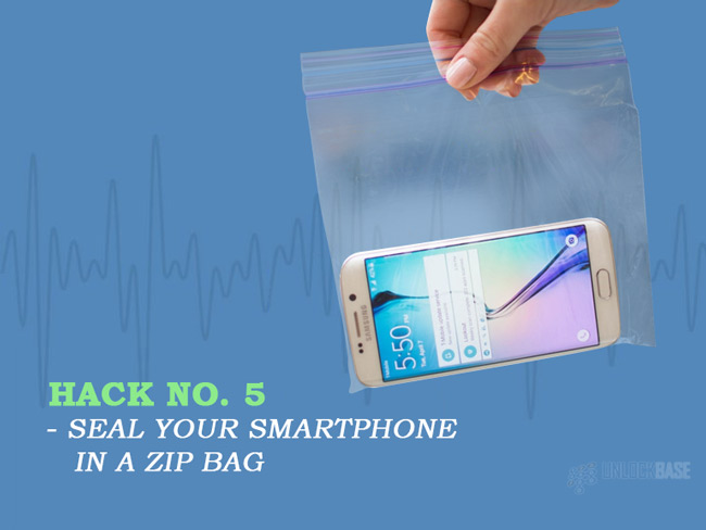 Seal your smartphone in a zip bag