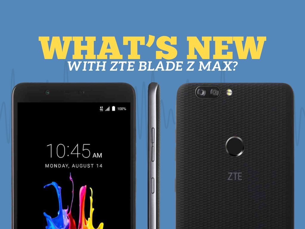 Great Phones We Unlock_ZTE Blade Z Max from MetroPCS : What's New