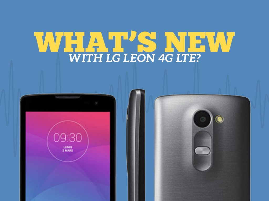 Great Phones We Unlock LG Leon 4G LTE (MS345) from MetroPCS : What's New with LG Leon 4G LTE