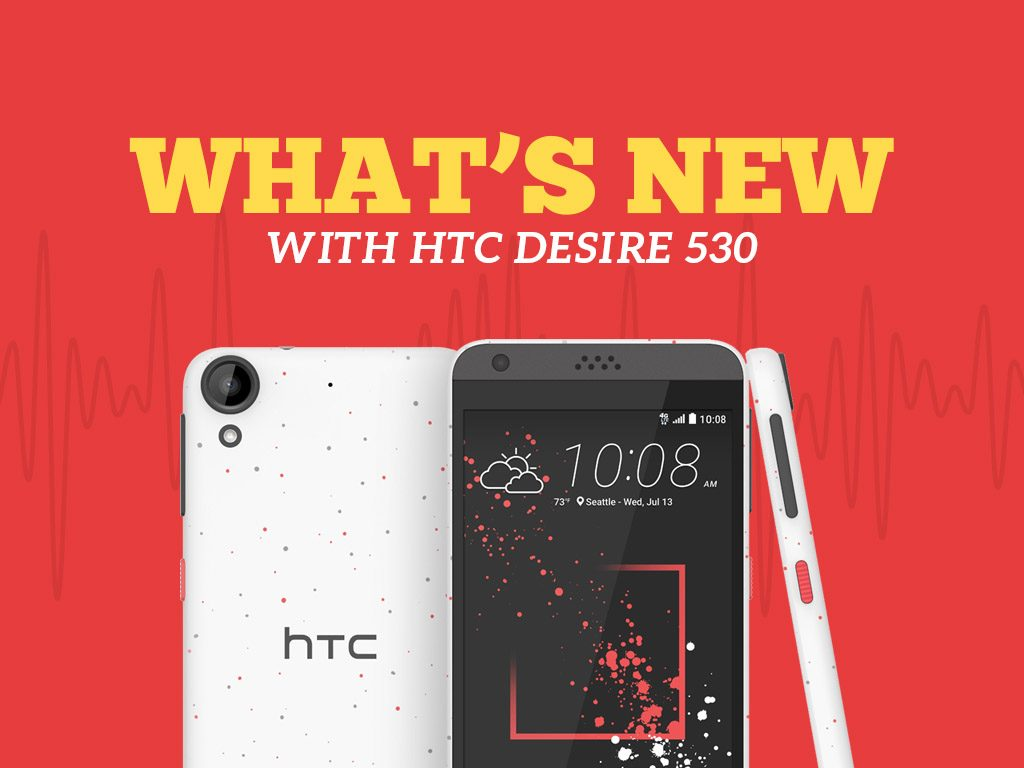 HTC Desire 530 Additional Features