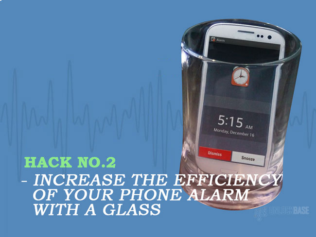 Increase the efficiency of your phone alarm with a glass