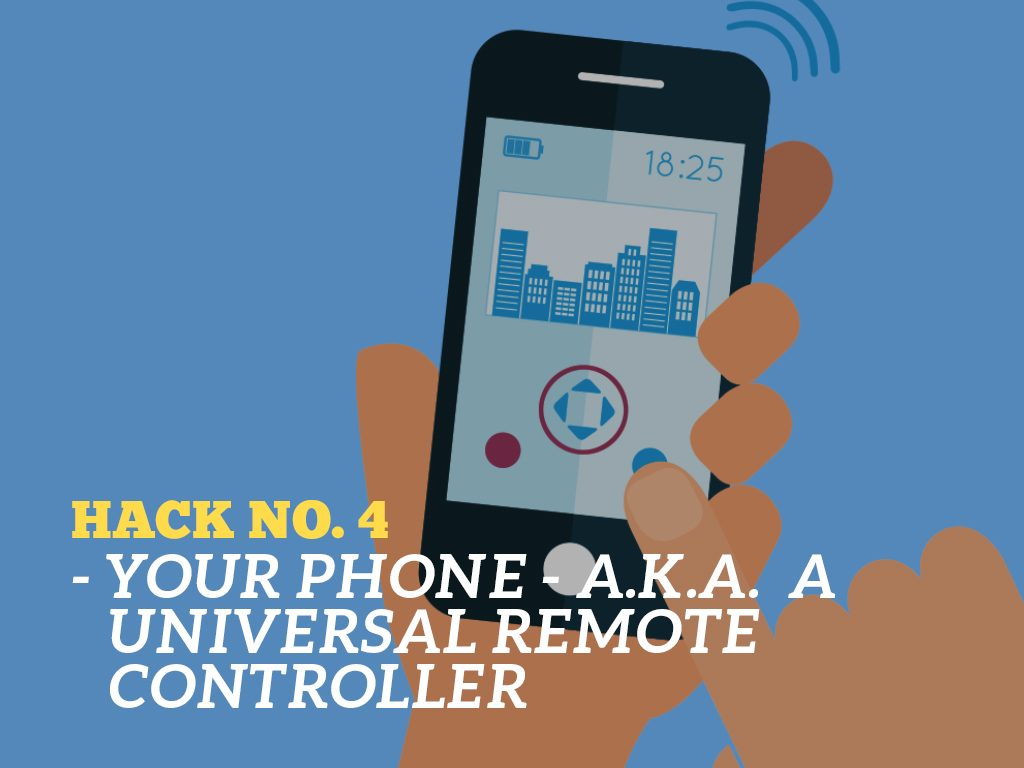 The Ultimate Phone Hacks for Millennials : Universal Remote Control