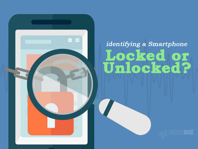 Identifying a Smartphone Whether It's a Locked or Unlocked Smartphone