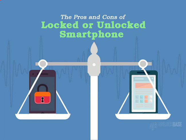 The Pros and Cons of Locked and Unlocked Smartphones