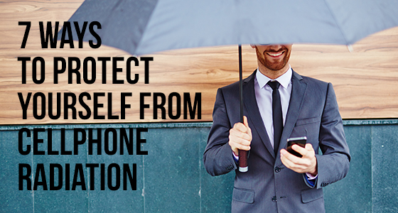 7 Ways To Protect Yourself From Cellphone Radiation