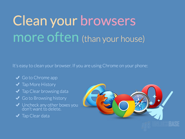 Clean your browsers more often (than your house)