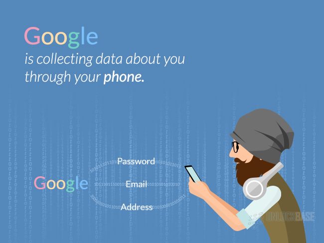 Google is collecting data about you through your phone