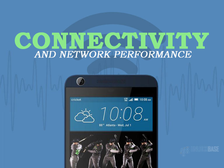 HTC Desire 626s: Connectivity and Network Performance