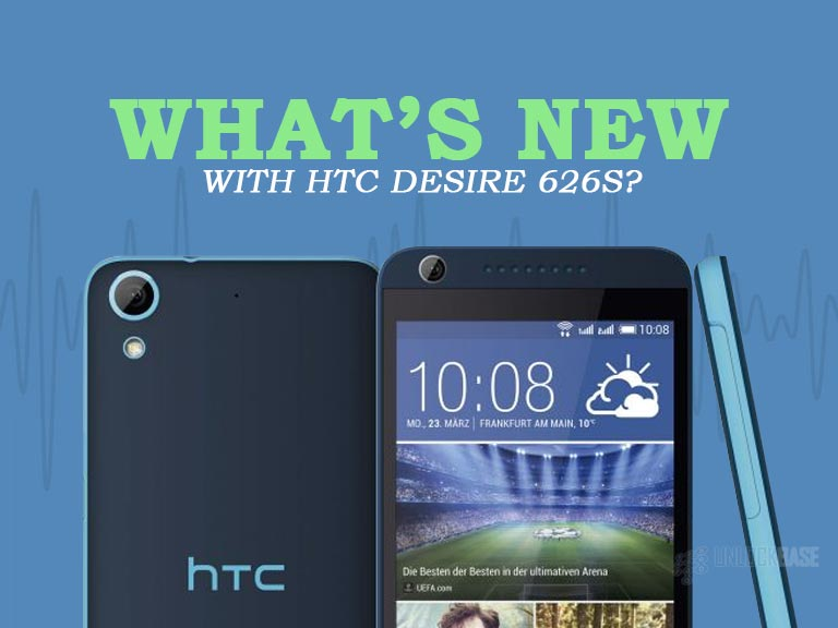 HTC Desire 626s: What's New?