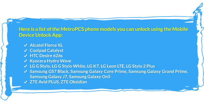 List of the MetroPCS phone supported by Mobile Device Unlock App