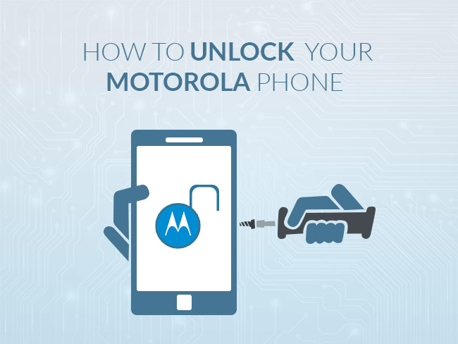 How To Unlock Your Motorola Phone