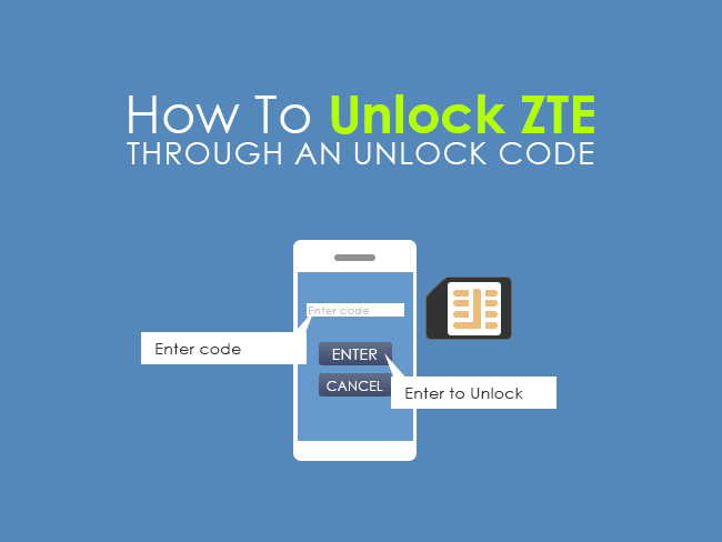 How To Unlock ZTE Through An Unlock Code
