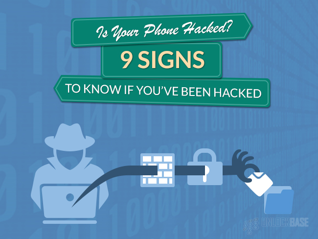 Is Your Phone Hacked? Here Are 9 Signs To Know If You've Been Hacked