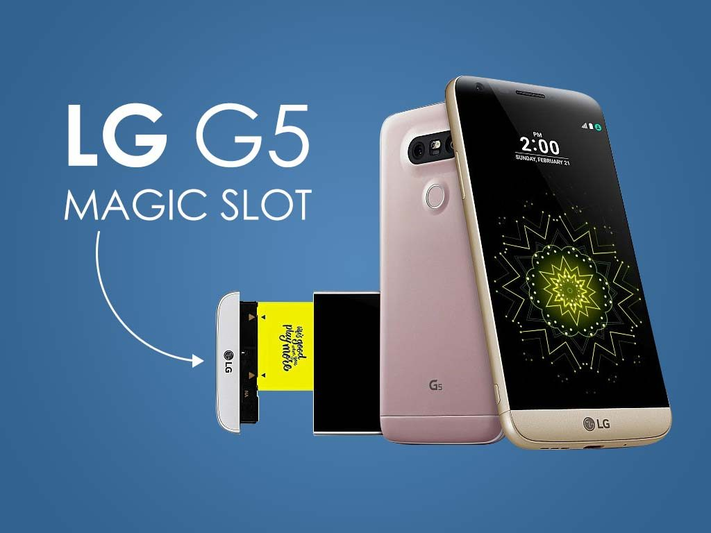 LG G5 Magic Slot