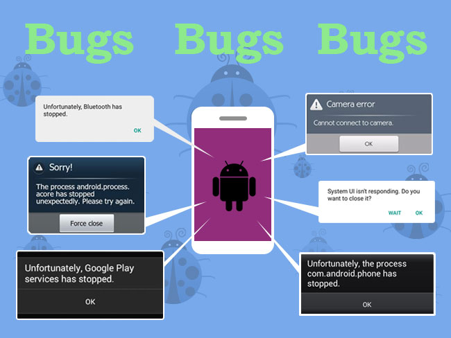 Bugs: Reason Not Install Custom OS Smartphone