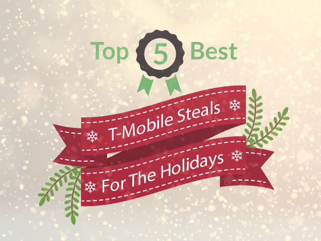Top 5 Best T-Mobile Steals For The Holidays