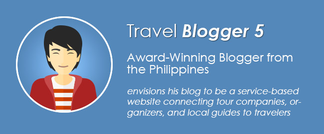 Travel Blogger 5: Award-Winning Blogger from the Philippines
