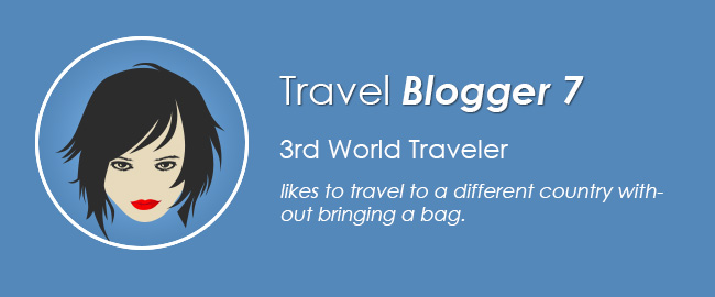 Travel Blogger 7 : 3rd World Traveler