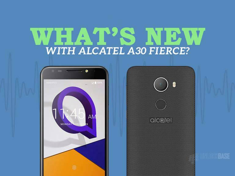 Unlocking Alcatel A30 FIERCE: What's New?