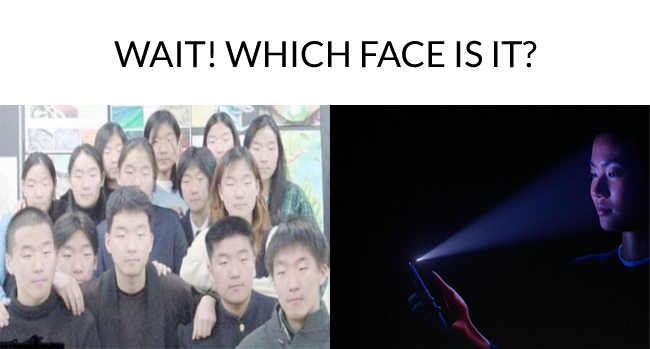 Wait! Which face is it?