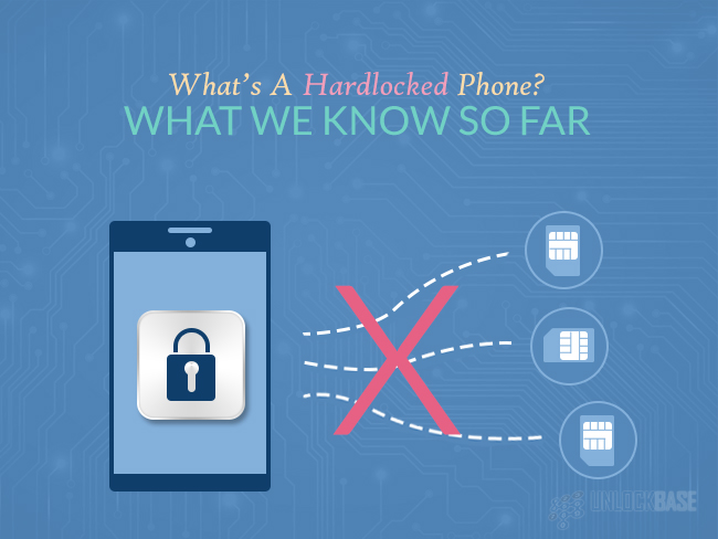 What's A Hardlocked Phone? What We Know So Far