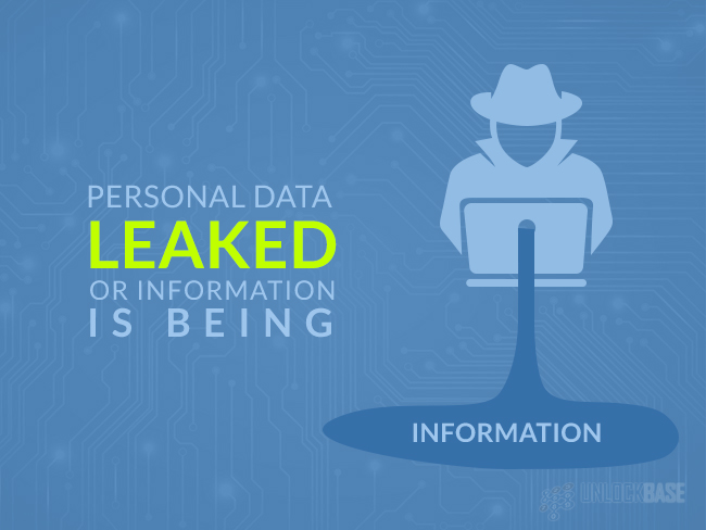 personal data or information is being leaked