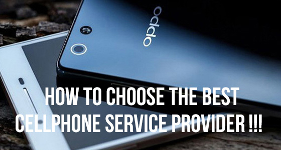 How to choose the best cellphone service provider