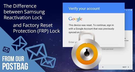 Difference between FRP Lock and Samsung Reactivation Lock