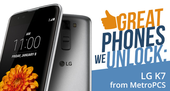Great Phones We Unlock: LG K7 From Metro PCS