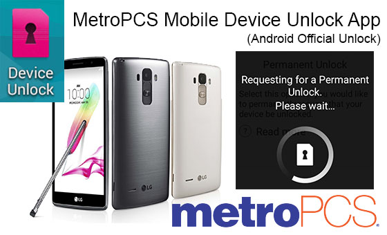 MetroPCS Mobile Device Unlock App (Android Official Unlock)
