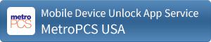 Mobile Device Unlock Service for MetroPCS USA