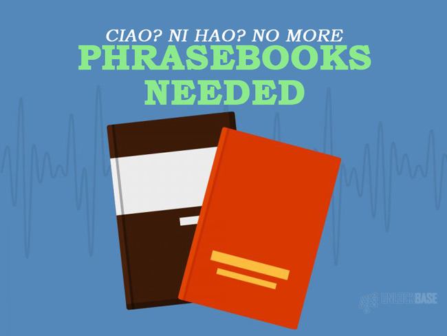 No More Phrasebooks Needed!
