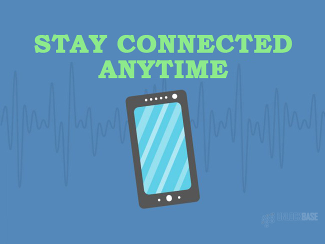 Stay Connected Anytime