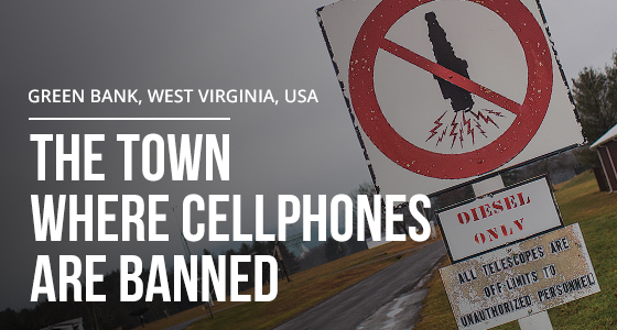 The Town Where Cellphones Are Banned