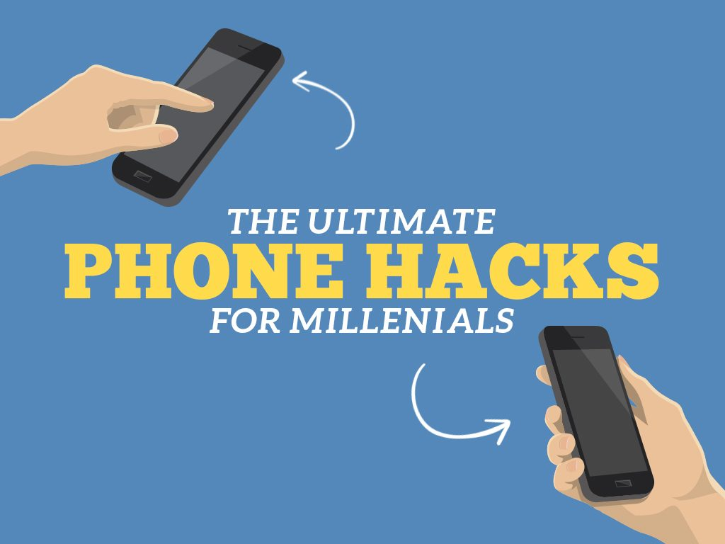 The Ultimate Phone Hacks for Millennials : Cover