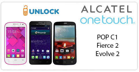 Unlock Alcatel Fierce 2 - Evolve - POP C1