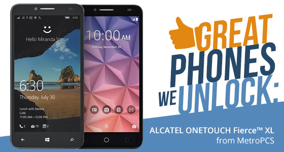 Great phones we unlock: Alcatel OneTouch Fierce XL from MetroPCS