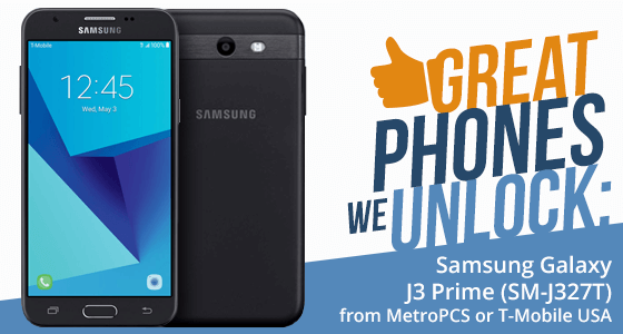 Great Phones We Unlock: Samsung Galaxy J3 Prime (SM-J327T) and (SM-J327T1)