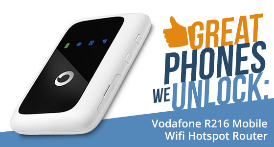 Great Phones We Unlock: Vodafone R216 Mobile Wifi Hotspot Router