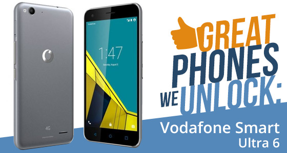 Great Phones We Unlock: Vodafone Smart Ultra 6