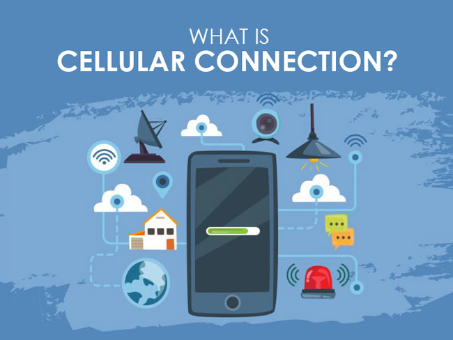 What is Cellular Connection?