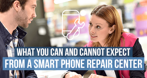 What You Can and Cannot Expect From A Smart Phone Repair Center