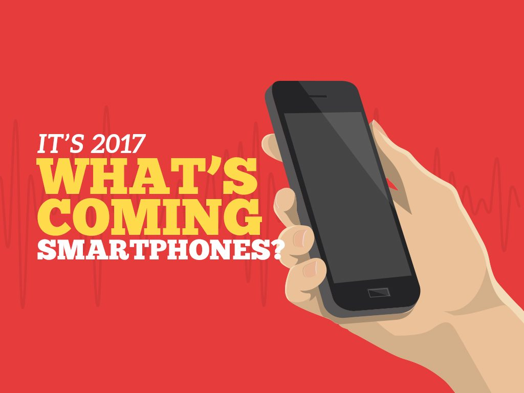 What's Coming Smartphones?