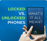 Locked vs Unlocked Cell Phone Guides